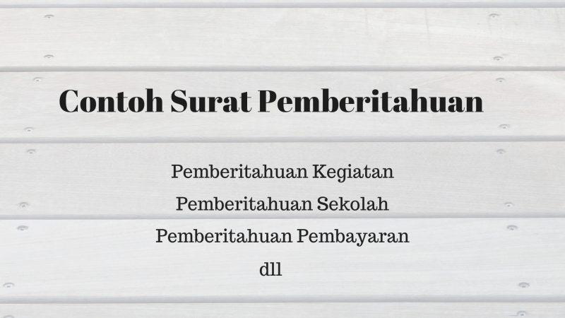 5 Contoh Surat Pemberitahuan Terbaik 2019 Fahmipedia